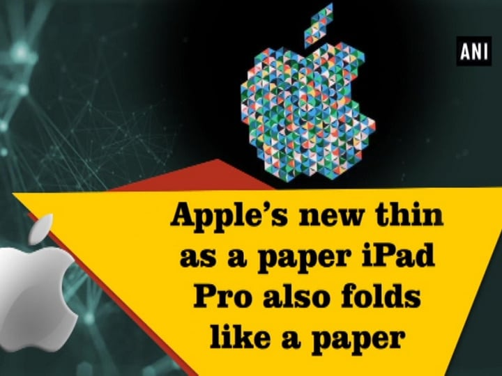 Apple's new thin as a paper iPad Pro also folds like a paper