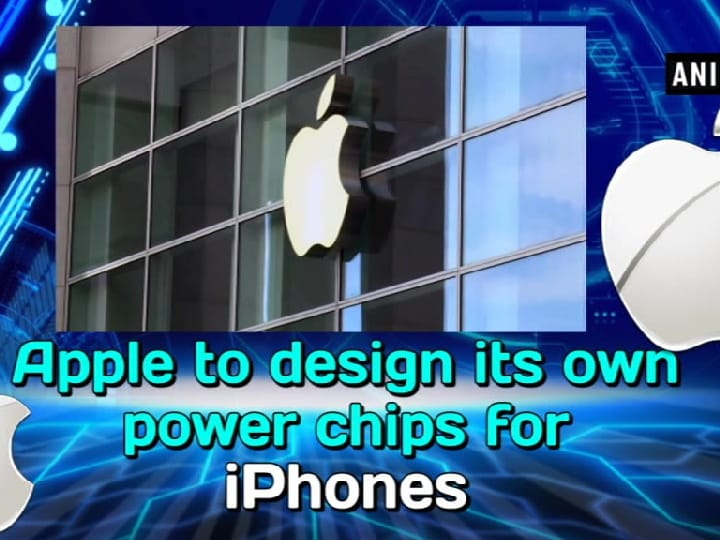 Apple to design its own power chips for iPhones