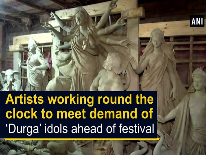 Artists working round the clock to meet demand of 'Durga' idols ahead of festival