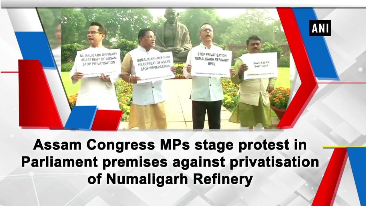 Assam Congress MPs stage protest in Parliament premises against privatisation of Numaligarh Refinery