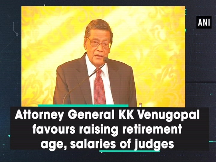 Attorney General KK Venugopal favours raising retirement age, salaries of judges