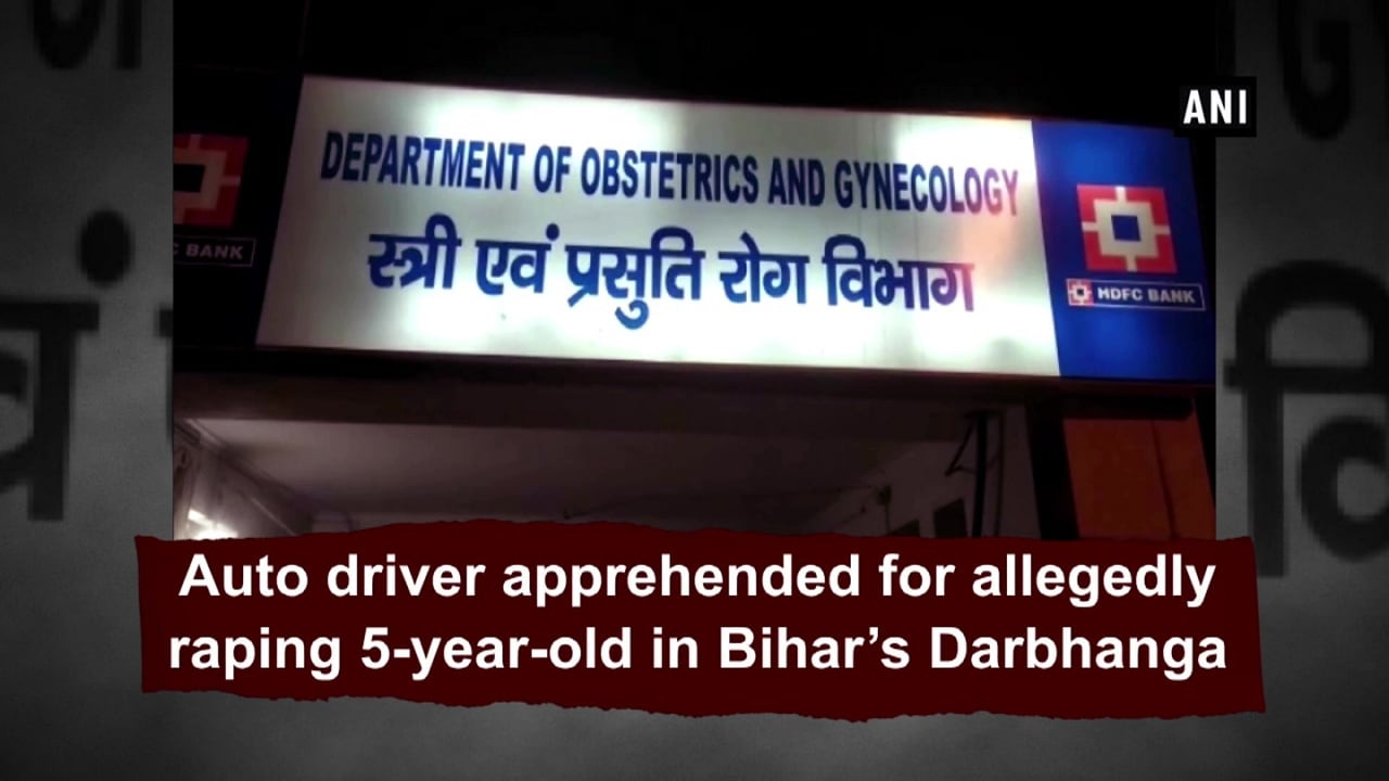 Auto driver apprehended for allegedly raping 5-year-old in Bihar's Darbhanga