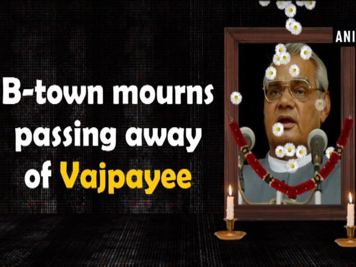 B-town mourns passing away of Vajpayee