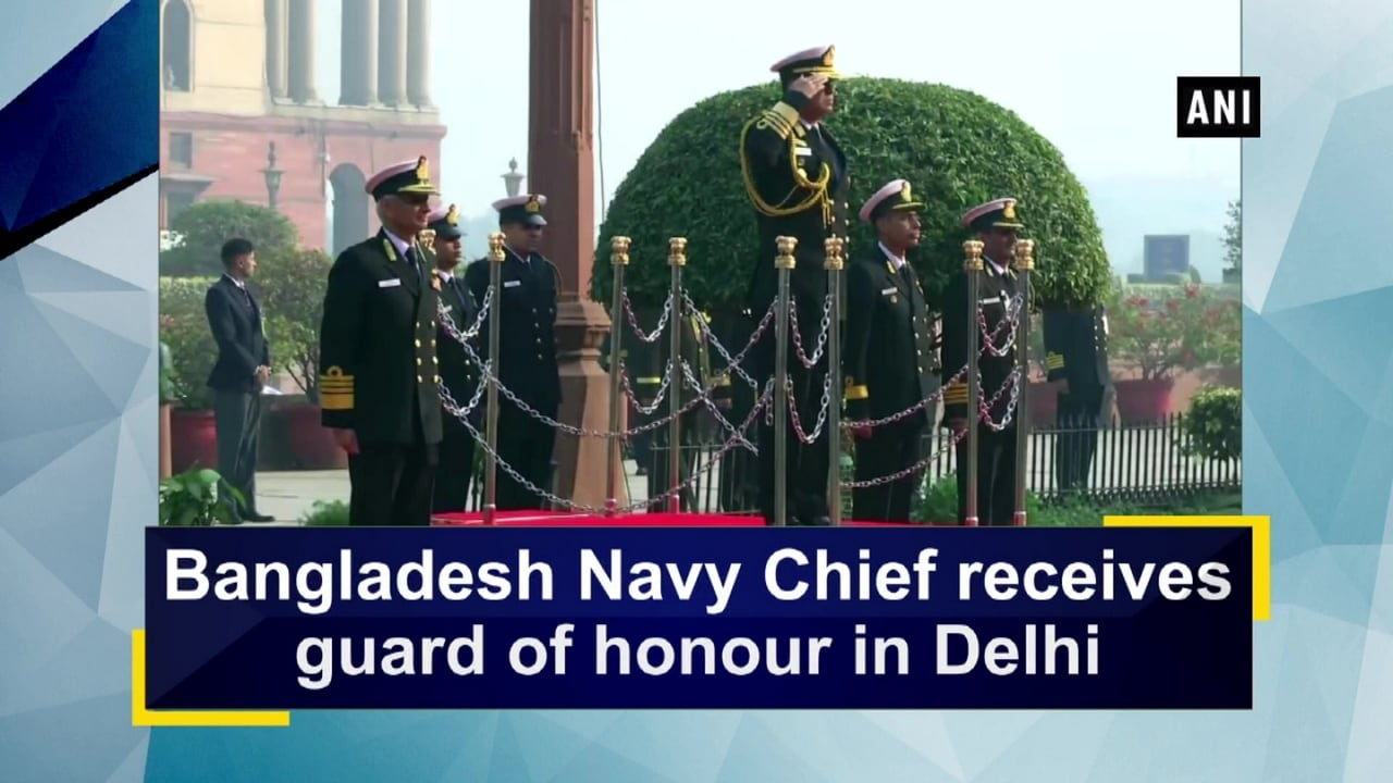 Bangladesh Navy Chief receives guard of honour in Delhi