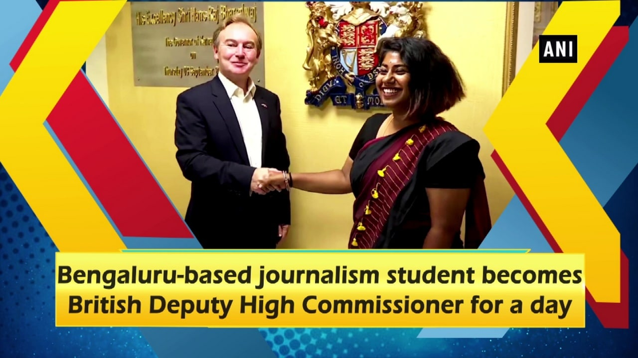 Bengaluru-based journalism student becomes British Deputy High Commissioner for a day