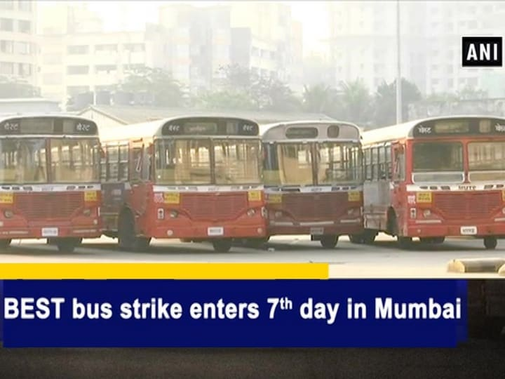 BEST bus strike enters 7th day in Mumbai