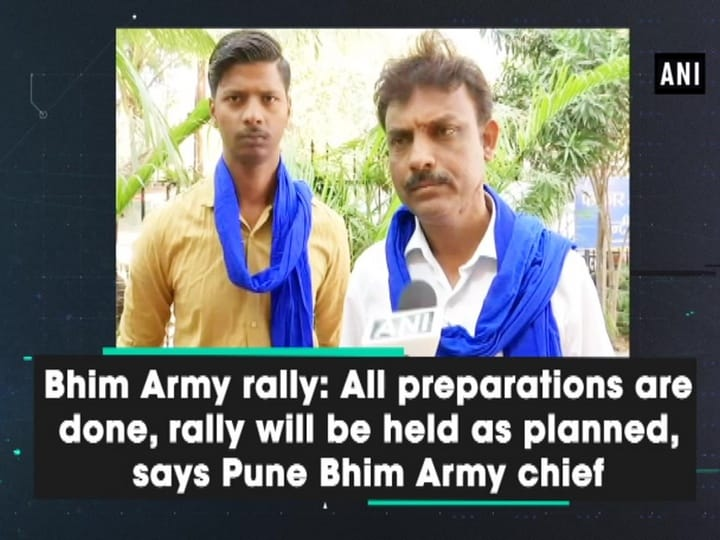 Bhim Army rally: All preparations are done, rally will be held as planned, says Pune Bhim Army chief