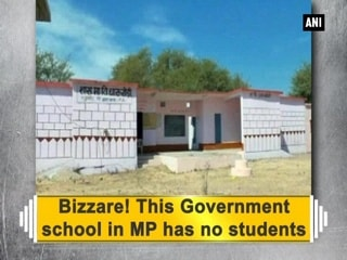 Bizzare! This Government school in MP has no students
