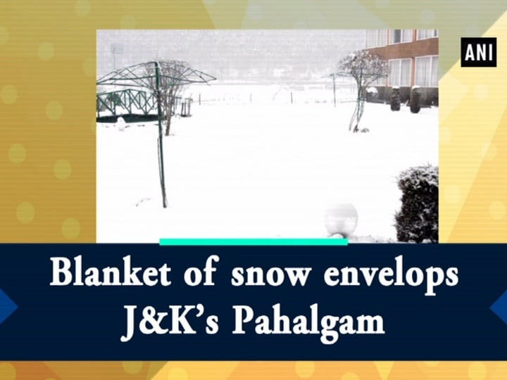 Blanket of snow envelops J and K's Pahalgam