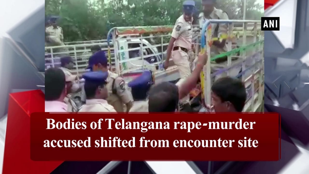Bodies of Telangana rape-murder accused shifted from encounter site