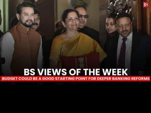 BS Views of the week: Budget could be a good starting point for deeper banking reforms