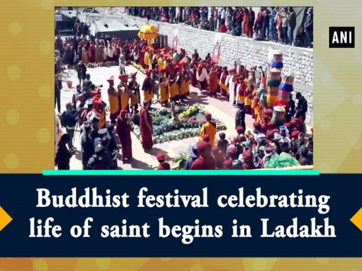 Buddhist festival celebrating life of saint begins in Ladakh