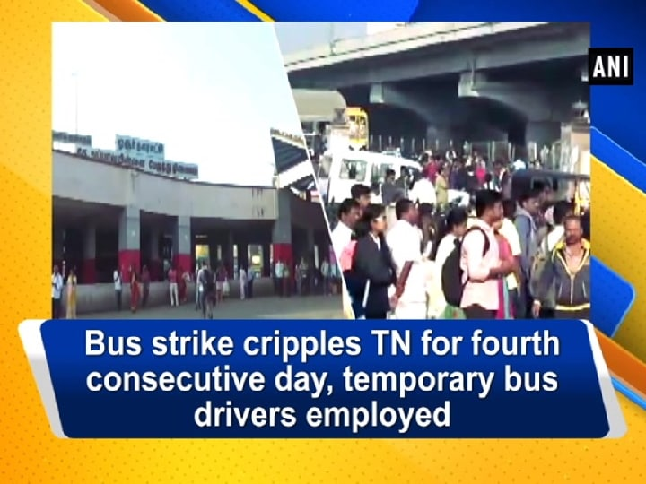 Bus strike cripples TN for fourth consecutive day, temporary bus drivers employed