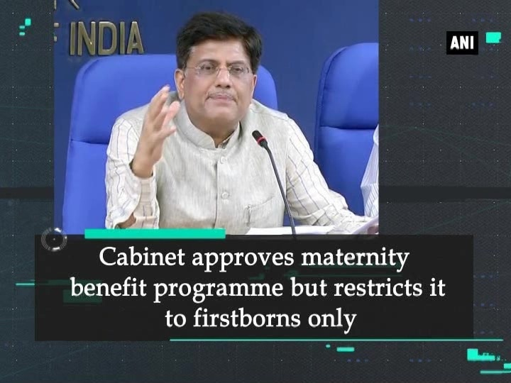 Cabinet approves maternity benefit programme but restricts it to firstborns only