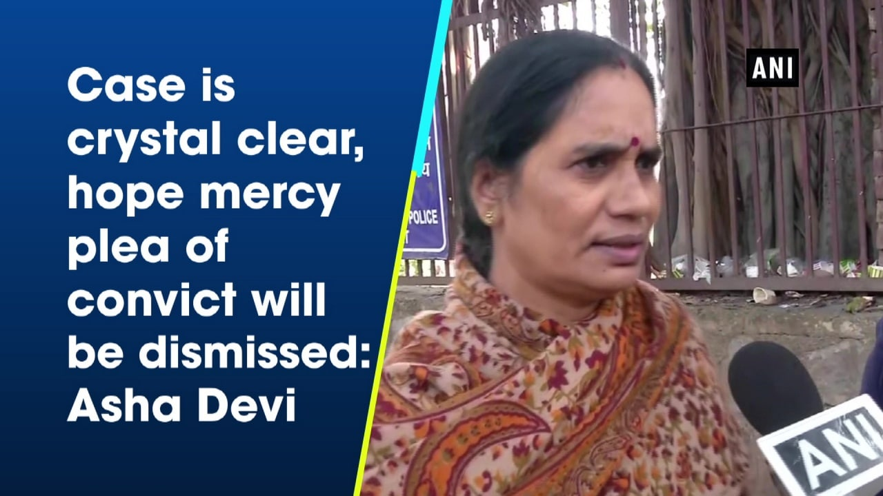 Case is crystal clear, hope mercy plea of convict will be dismissed: Asha Devi