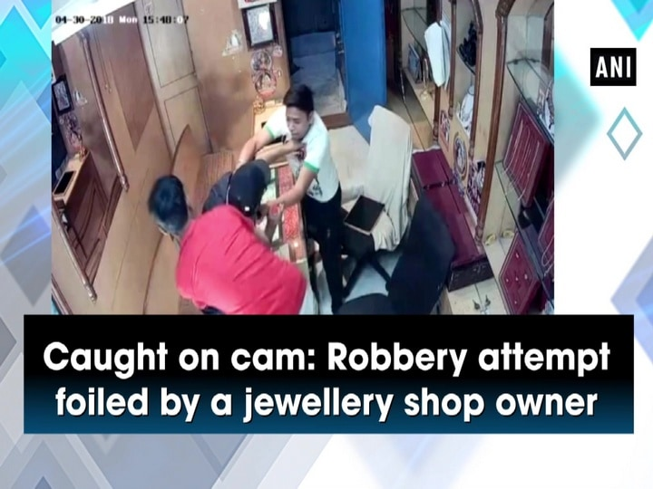 Caught on cam: Robbery attempt foiled by a jewellery shop owner