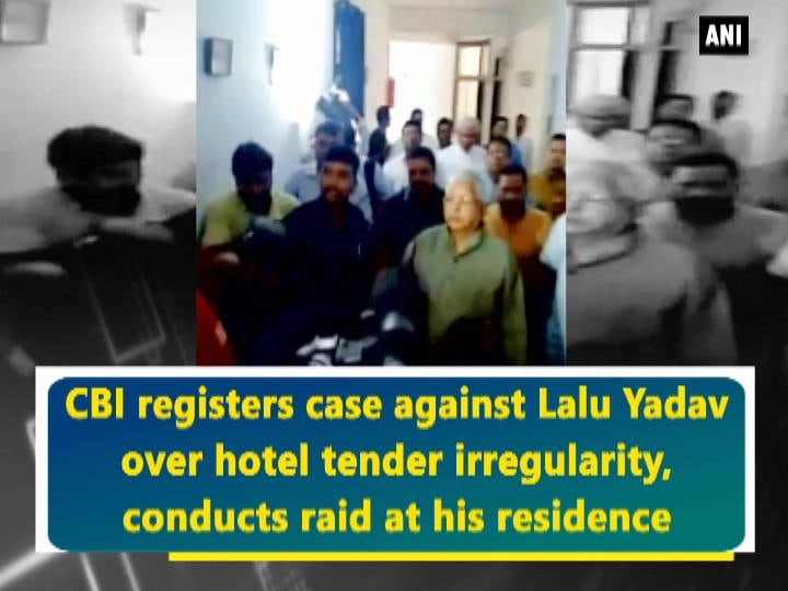 CBI registers case against Lalu Yadav over hotel tender irregularity, conducts raid at his residence