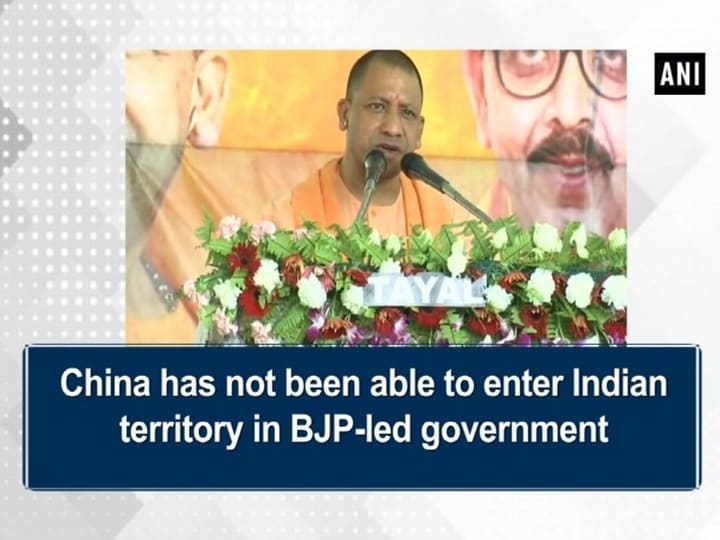 China has not been able to enter Indian territory in BJP-led government