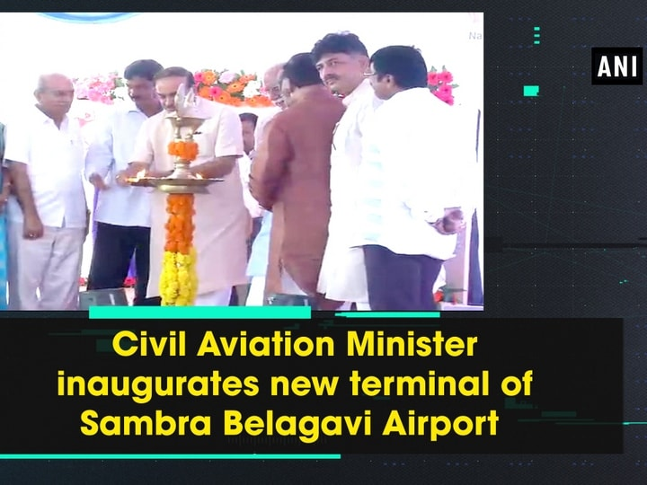 Civil Aviation Minister inaugurates new terminal of Sambra Belagavi Airport