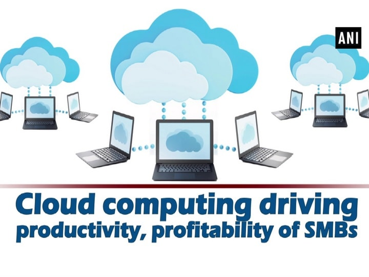 Cloud computing driving productivity, profitability of SMBs