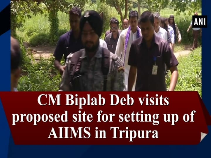 CM Biplab Deb visits proposed site for setting up of AIIMS in Tripura