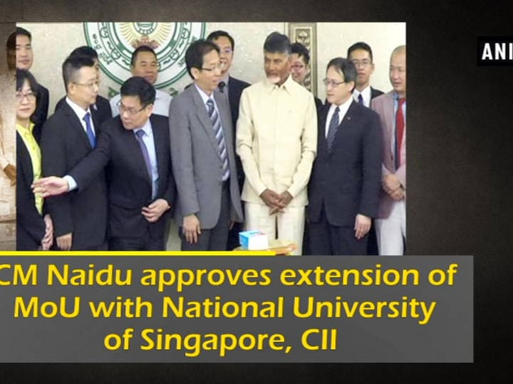 CM Naidu approves extension of MoU with National University of Singapore, CII