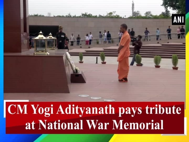 CM Yogi Adityanath pays tribute at National War Memorial
