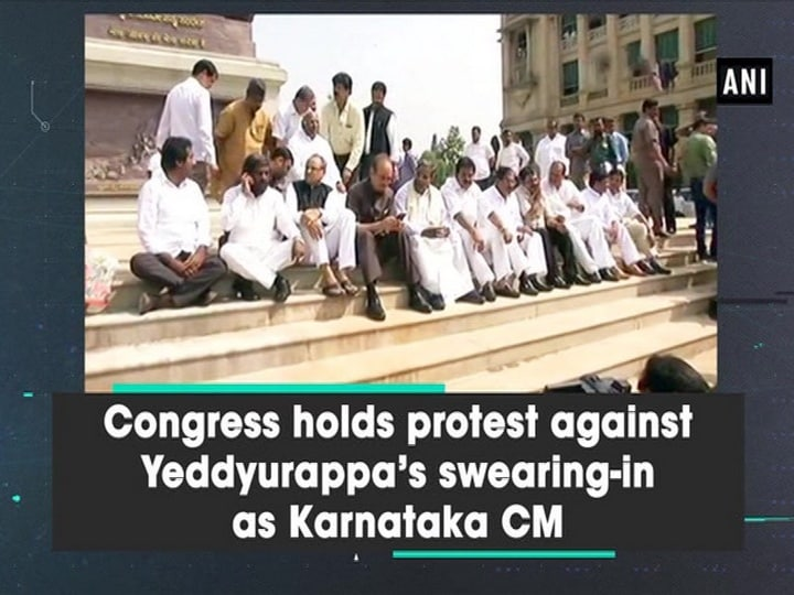 Congress holds protest against Yeddyurappa's swearing-in as Karnataka CM