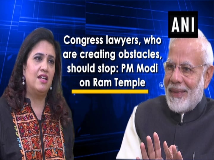 Congress lawyers, who are creating obstacles, should stop: PM Modi on Ram Temple