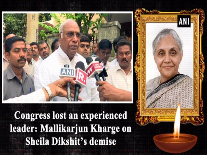 Congress lost an experienced leader: Mallikarjun Kharge on Sheila Dikshit's demise