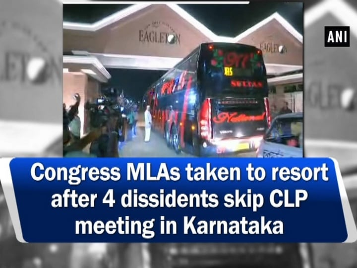 Congress MLAs taken to resort after 4 dissidents skip CLP meeting in Karnataka