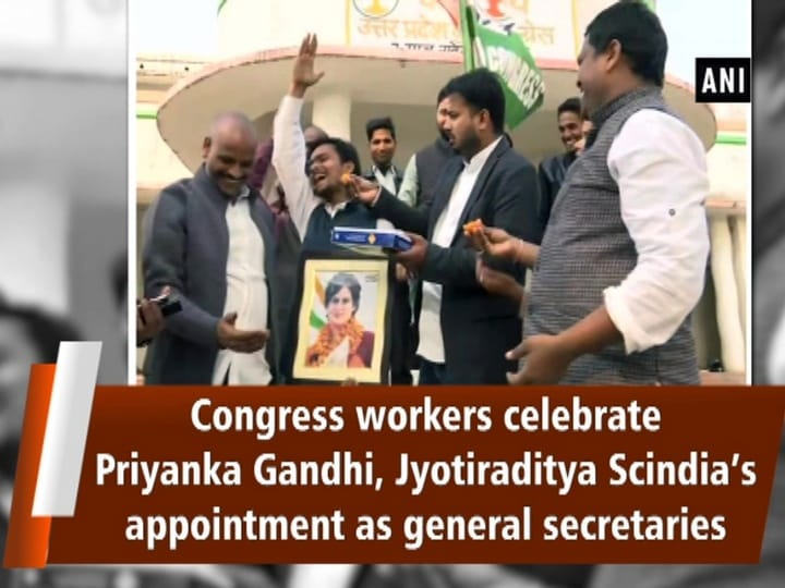 Congress workers celebrate Priyanka Gandhi, Jyotiraditya Scindia's appointment as general secretaries