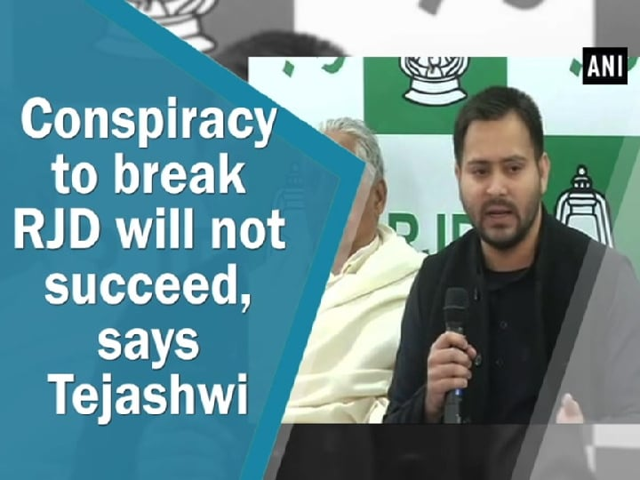 Conspiracy to break RJD will not succeed, says Tejashwi Yadav