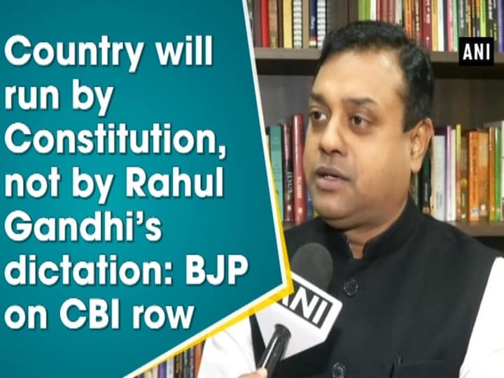 Country will run by Constitution, not by Rahul Gandhi's dictation: BJP on CBI row