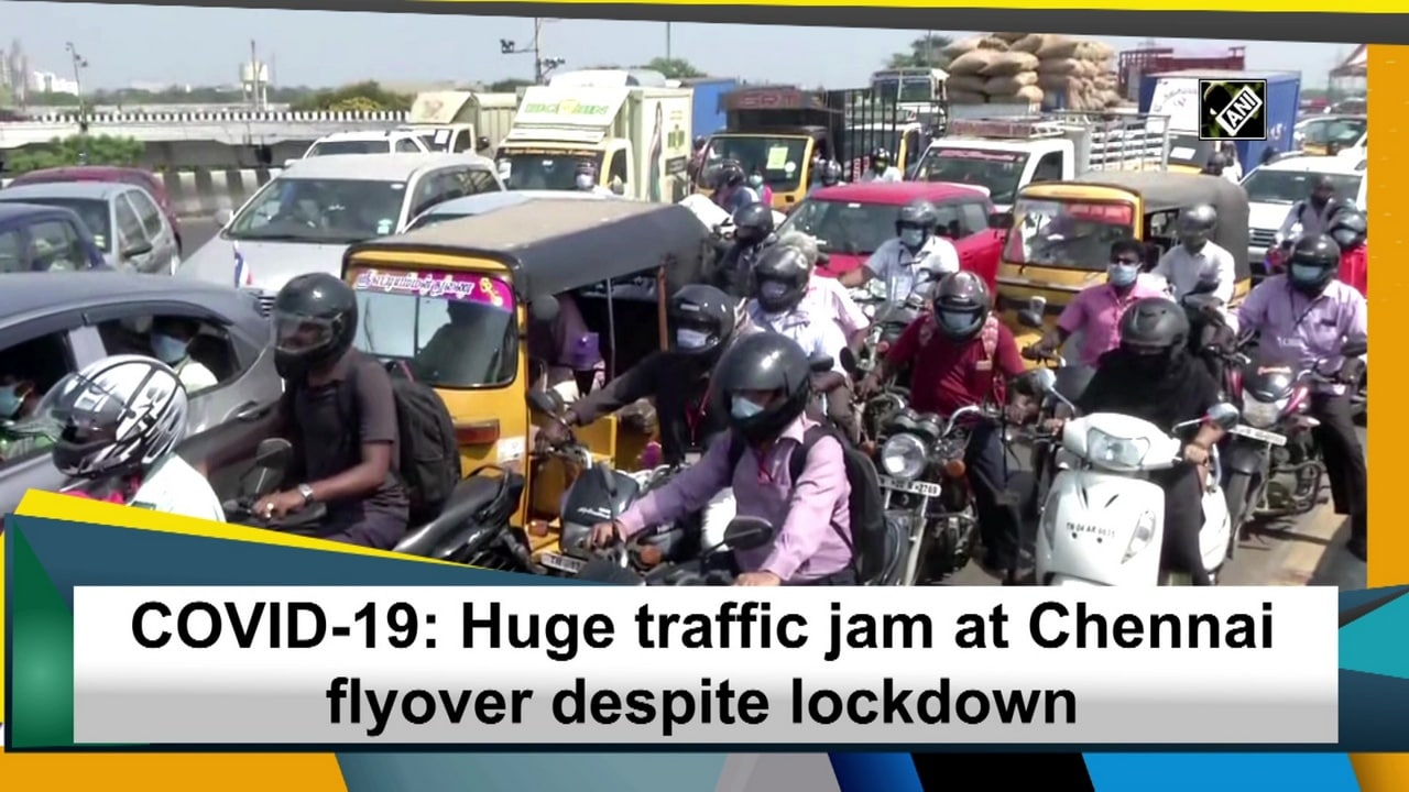 COVID-19: Huge traffic jam at Chennai flyover despite lockdown