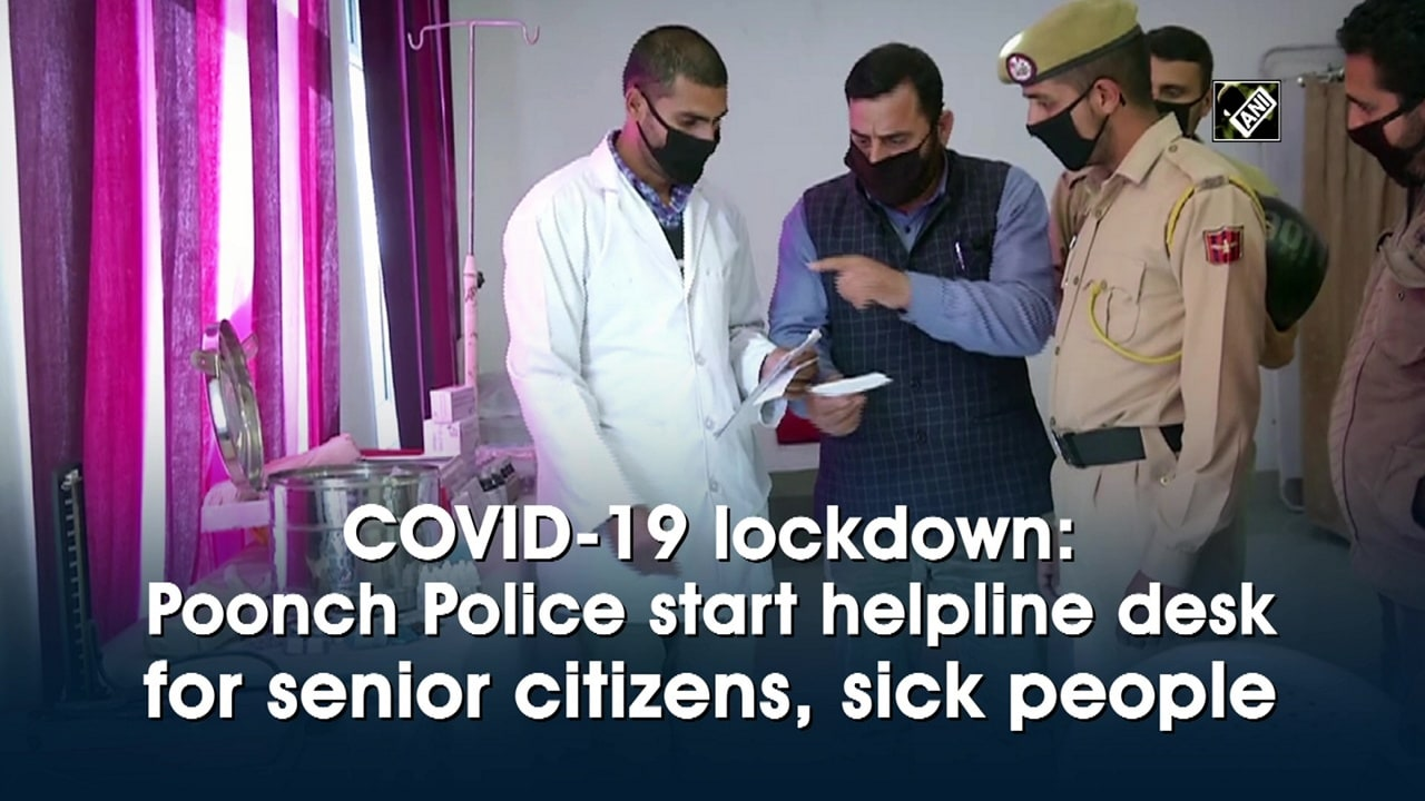 COVID-19 lockdown: Poonch Police start helpline desk for senior citizens, sick people
