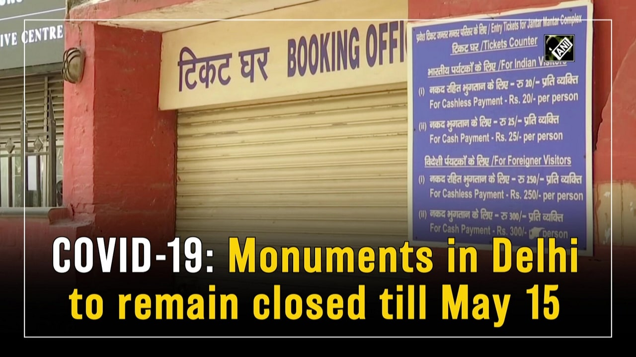 COVID-19: Monuments in Delhi to remain closed till May 15
