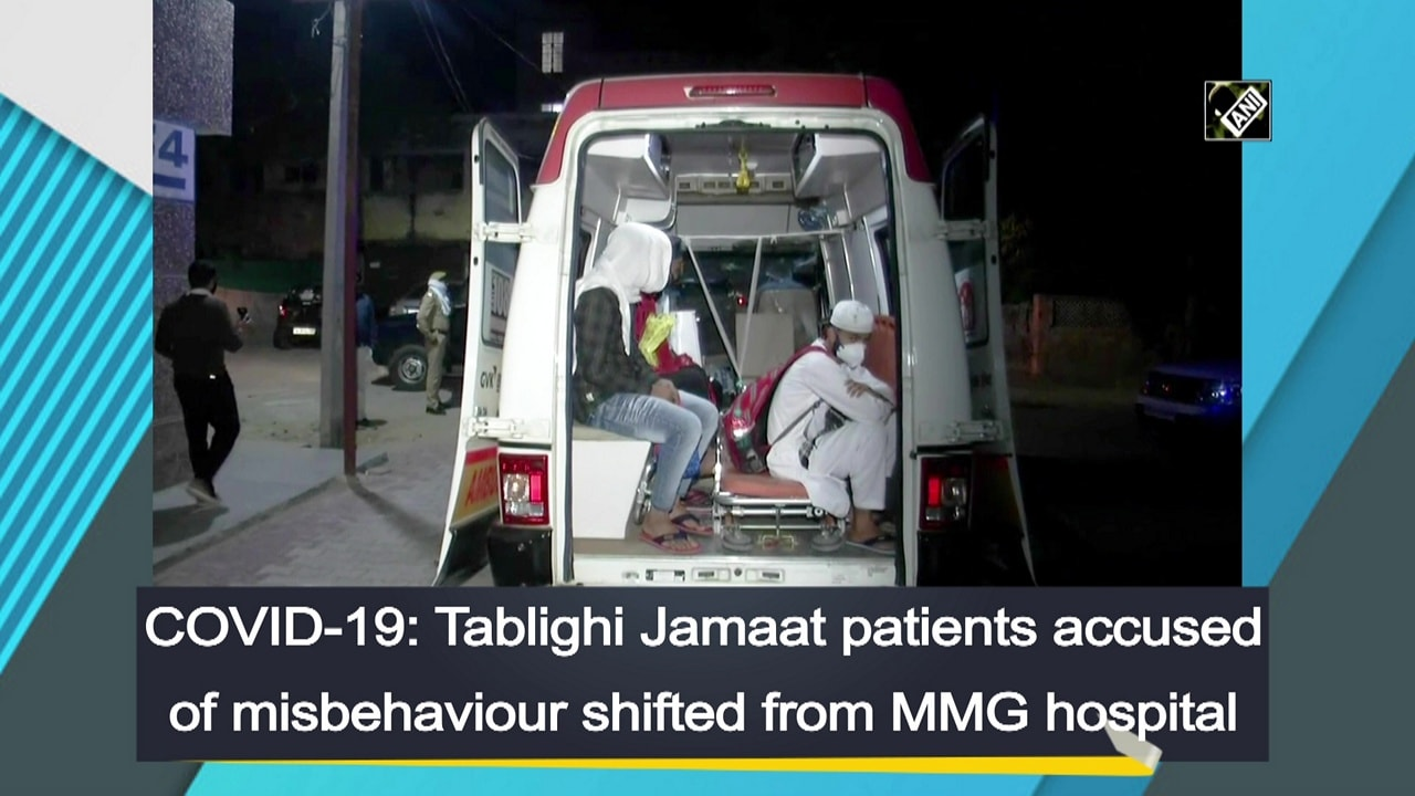 COVID-19: Tablighi Jamaat patients accused of misbehaviour shifted from MMG hospital