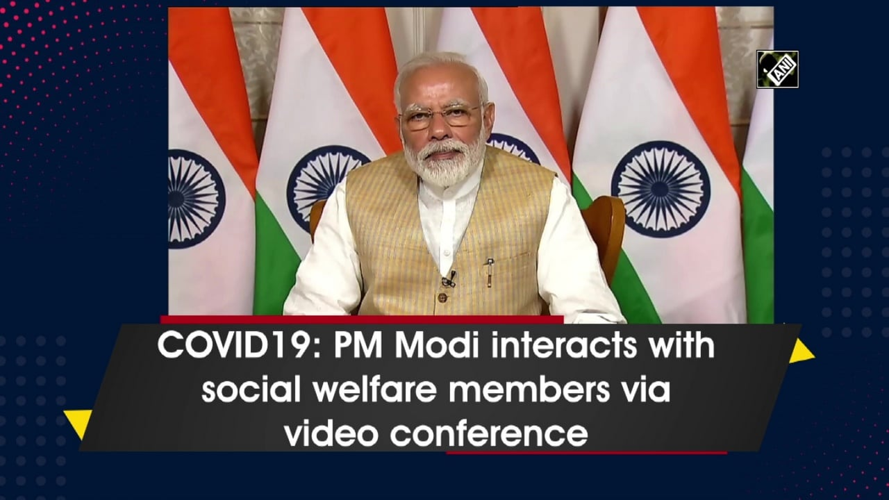 COVID19: PM Modi interacts with social welfare members via video conference