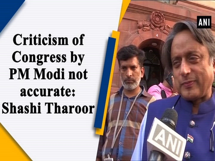 Criticism of Congress by PM Modi not accurate: Shashi Tharoor