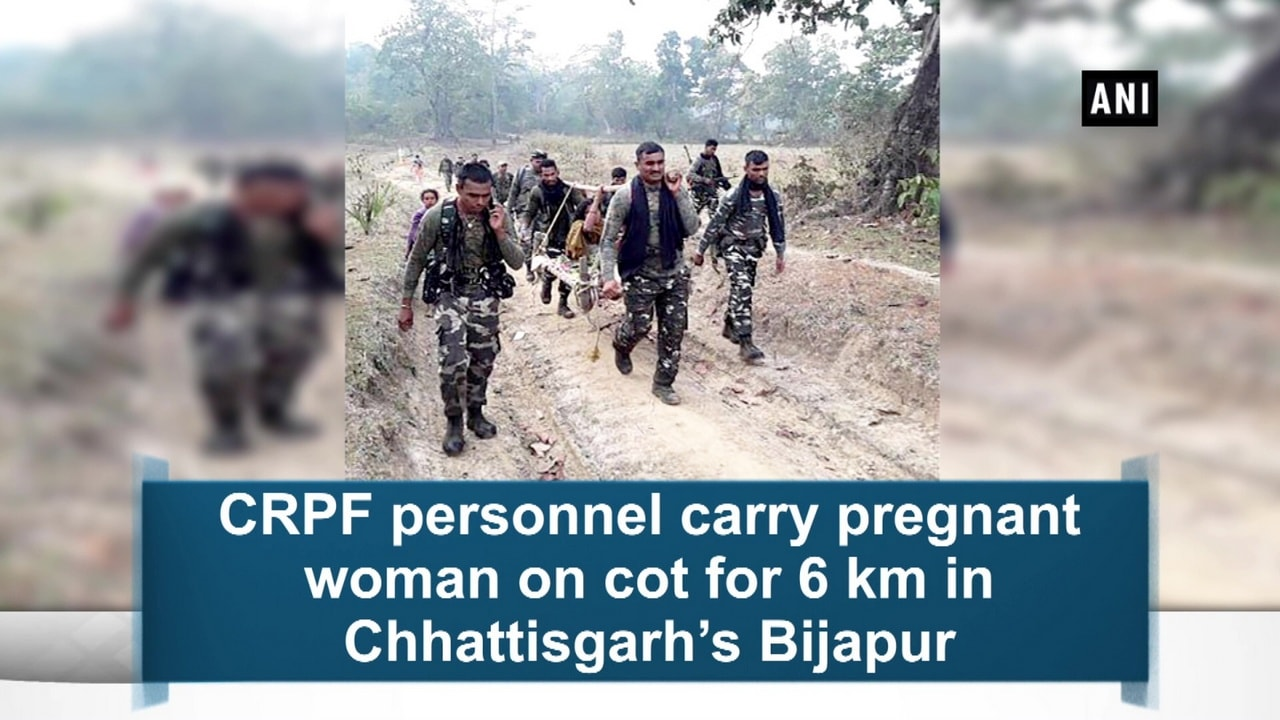CRPF personnel carry pregnant woman on cot for 6 km in Chhattisgarh's Bijapur