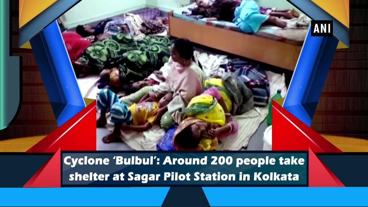 Cyclone 'Bulbul': Around 200 people take shelter at Sagar Pilot Station in Kolkata