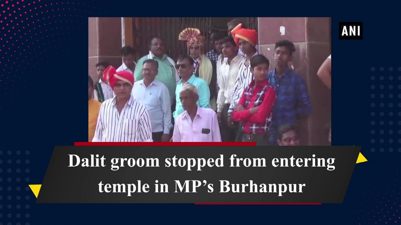 Dalit groom stopped from entering temple in MP's Burhanpur