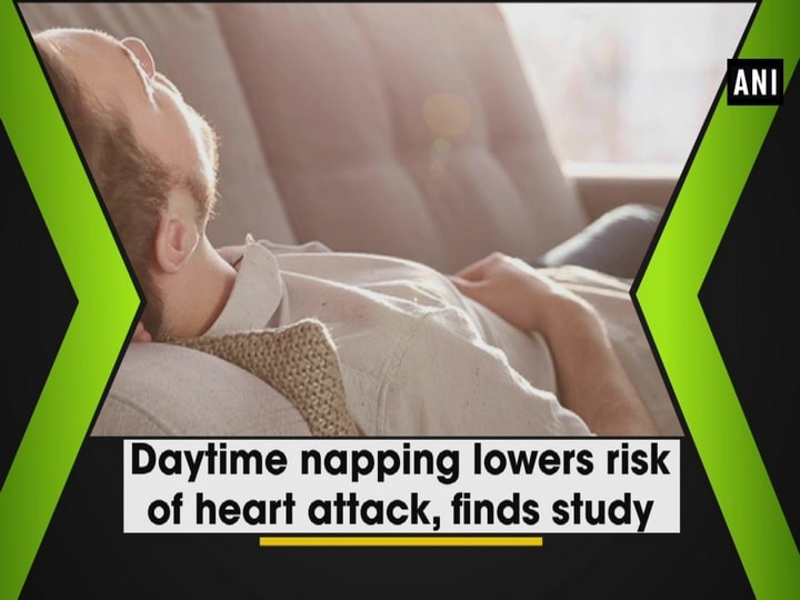 Daytime napping lowers risk of heart attack, finds study