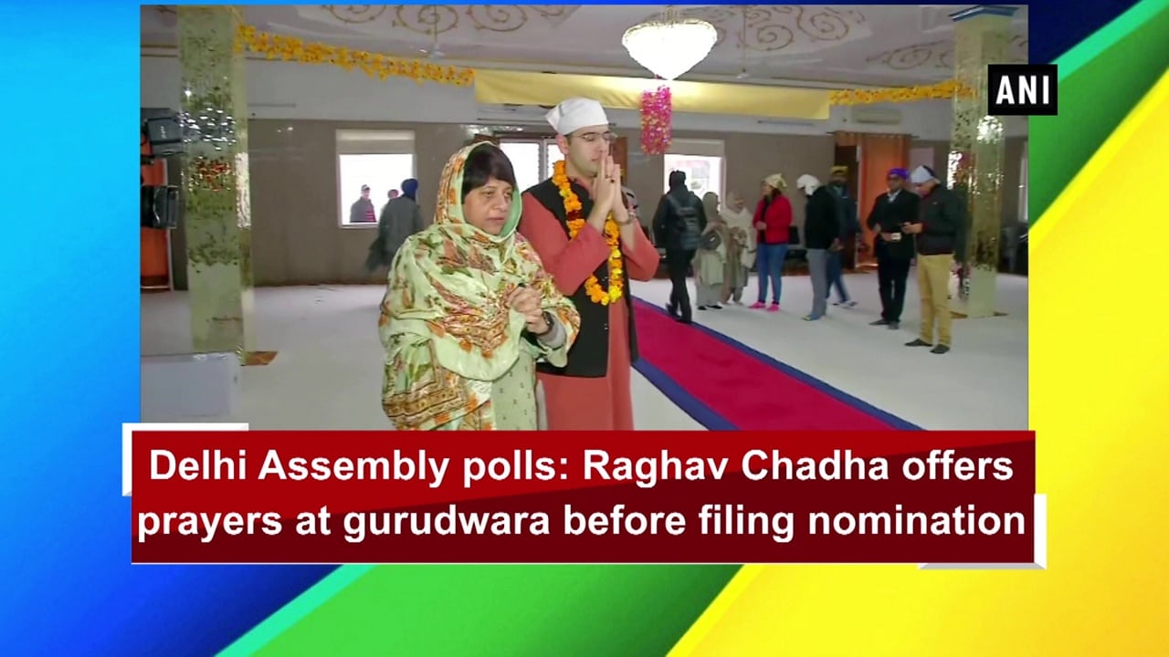 Delhi Assembly polls: Raghav Chadha offers prayers at gurudwara before filing nomination