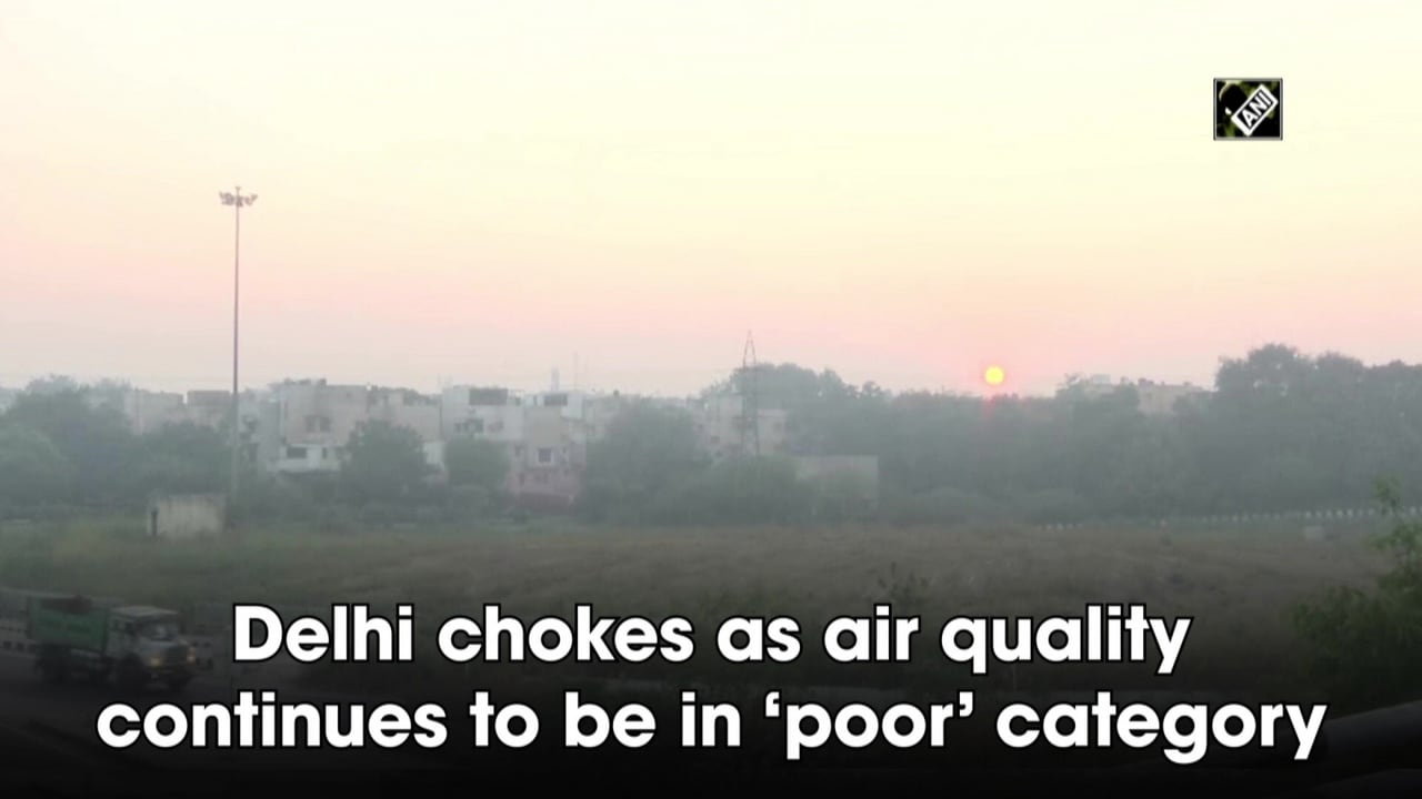 Delhi chokes as air quality continues to be in 'poor' category