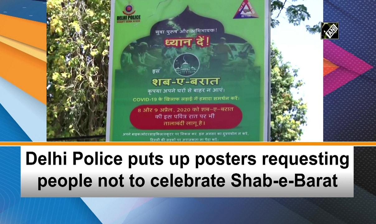 Delhi Police puts up posters requesting people not to celebrate Shab-e-Barat