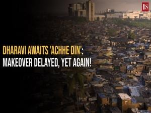 Dharavi awaits 'Achhe Din': Makeover delayed, yet again!