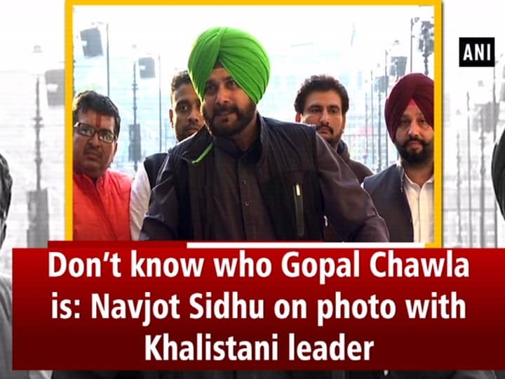 Don't know who Gopal Chawla is: Navjot Sidhu on photo with Khalistani leader