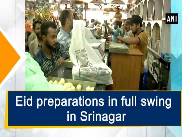 Eid preparations in full swing in Srinagar